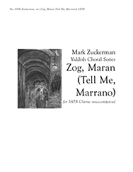 Zog, Maran (Tell Me, Marrano)