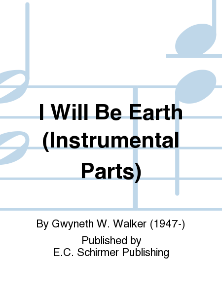 I Will Be Earth (SSA Chamber Orchestra Parts)