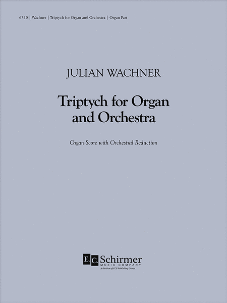 Triptych for Organ and Large Orchestra (Rehearsal score)