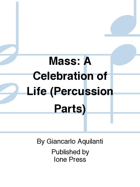Mass: A Celebration of Life (Percussion parts)
