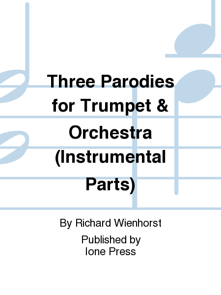 Three Parodies for Trumpet & Orchestra (Instrumental Parts)