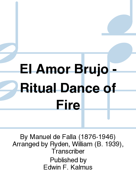 El Amor Brujo - Ritual Dance of Fire