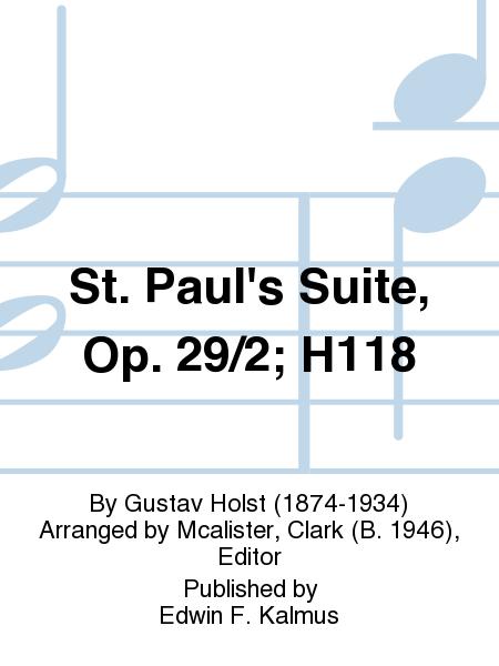 St. Paul's Suite, Op. 29/2; H118