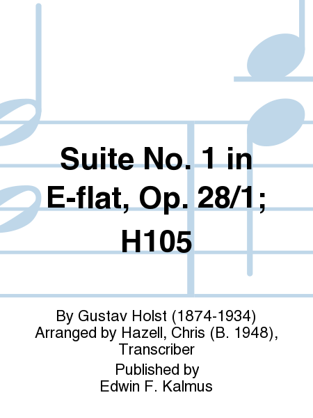 Suite No. 1 in E-flat, Op. 28/1; H105