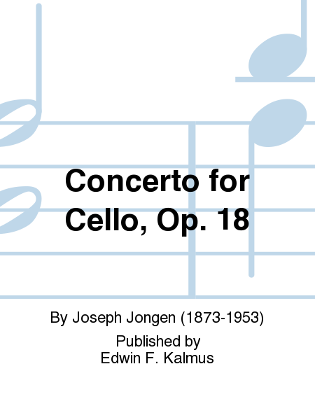 Concerto for Cello, Op. 18