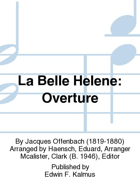 La Belle Helene: Overture