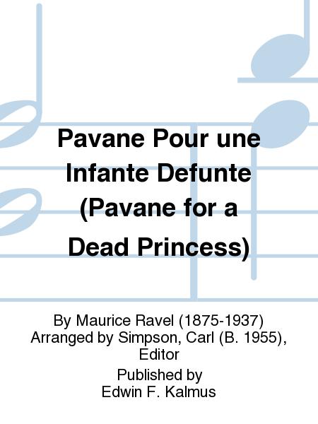 Pavane Pour une Infante Defunte (Pavane for a Dead Princess)