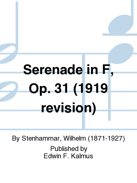 Serenade in F, Op. 31 (1919 revision)