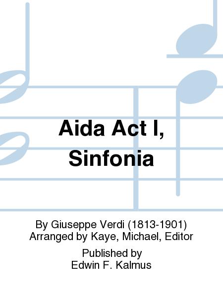 Aida Act I, Sinfonia