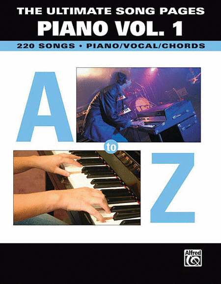 The Ultimate Song Pages: Piano Volume 1