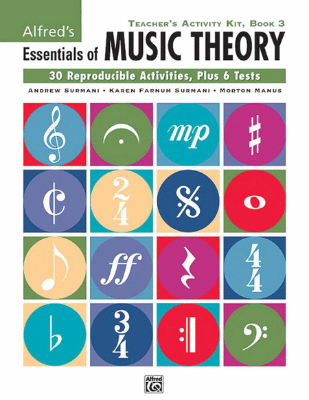 Alfred's Essentials of Music Theory: Teacher's Activity Kit, Book 3