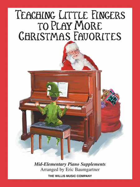 Teaching Little Fingers to Play More Christmas Favorites - Book Only