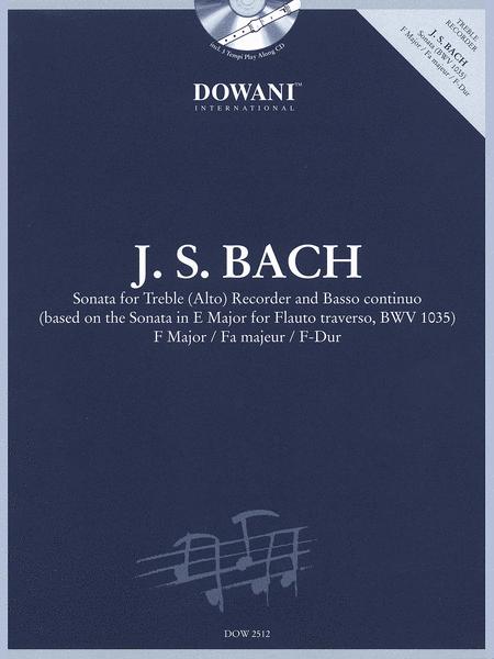 Bach: Sonata for Treble (Alto) Recorder and Basso Continuo in F Major