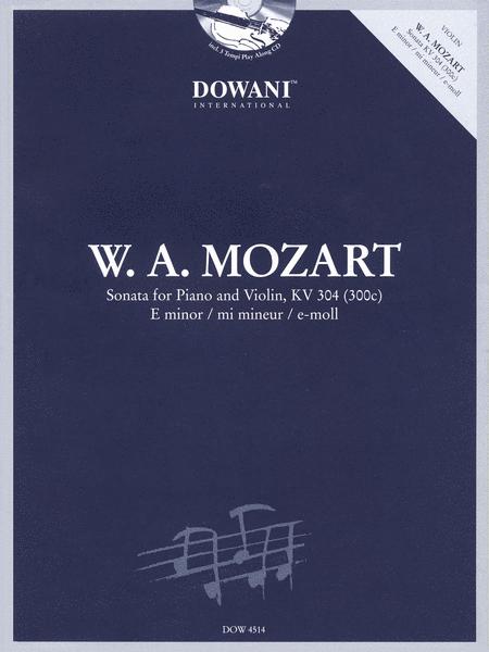 Mozart: Sonata for Violin and Piano in E Minor, KV 304 (300C)