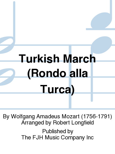 Turkish March (Rondo alla Turca)