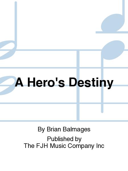 A Hero's Destiny