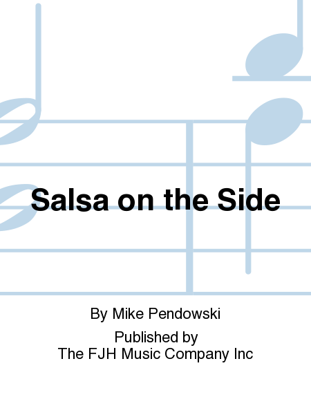 Salsa on the Side