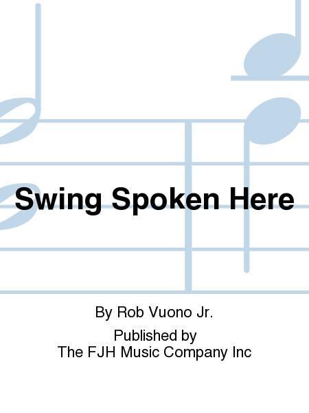 Swing Spoken Here