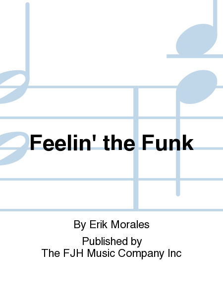 Feelin' the Funk