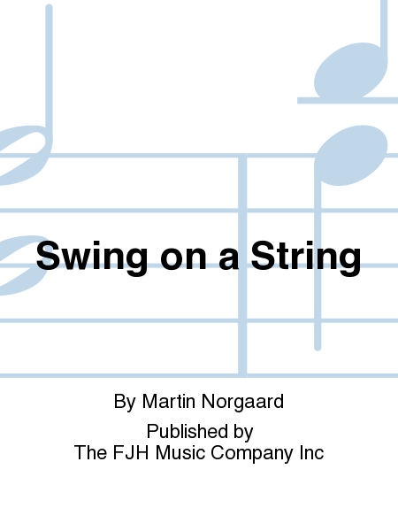Swing on a String