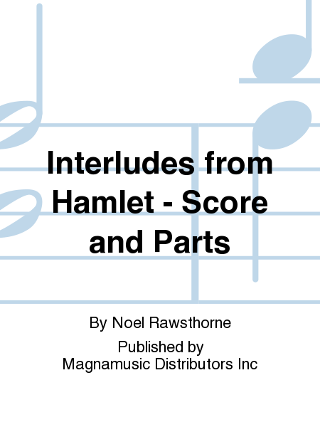 Interludes from Hamlet - Score and Parts
