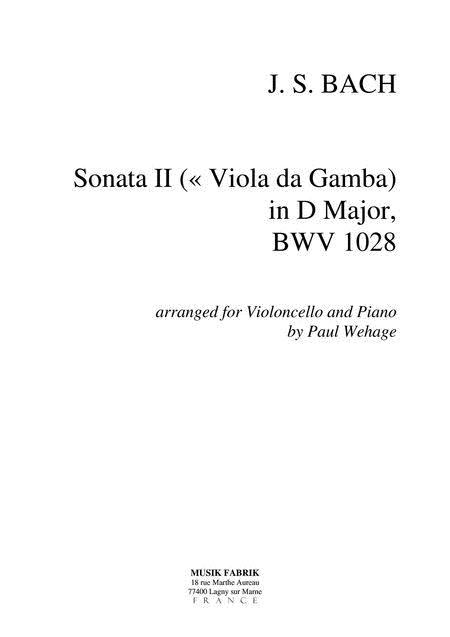 Sonata (Viola da Gamba) II D Major BWV 1028