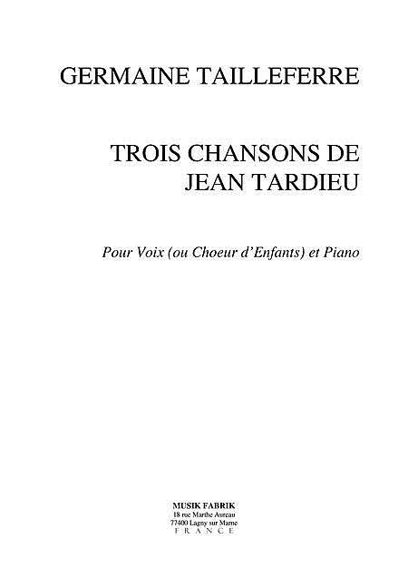 Trois Chansons de Jean Tardieu