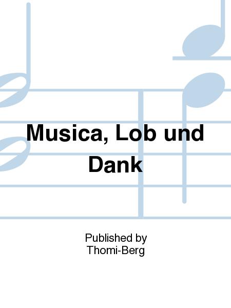 Musica, Lob und Dank