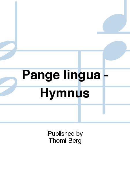 Pange lingua - Hymnus