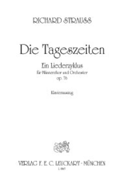 Die Tageszeiten (Day and Night) fur Mannerchor und Orchester