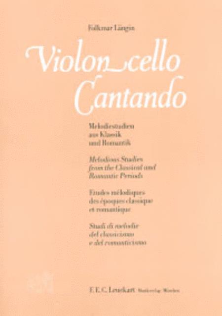 Violoncello cantando - 70 Melodiestudien aus Klassik und Romantik