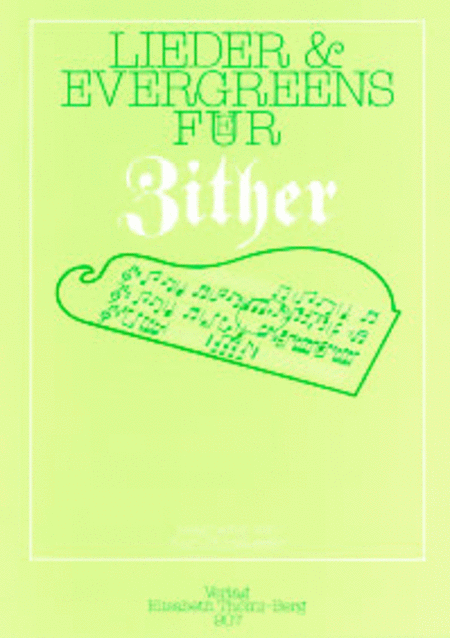 Lieder & Evergreens fur Zither