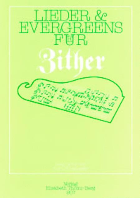 Lieder & Evergreens fur Zither