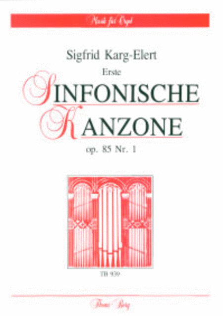 Drei sinfonische Kanzonen op. 85 - Erste Kanzone