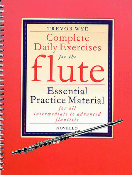 Complete Daily Exercises for the Flute - Flute Tutor