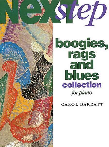Carol Barratt: Next Step Boogies, Rags And Blues Collection For Piano