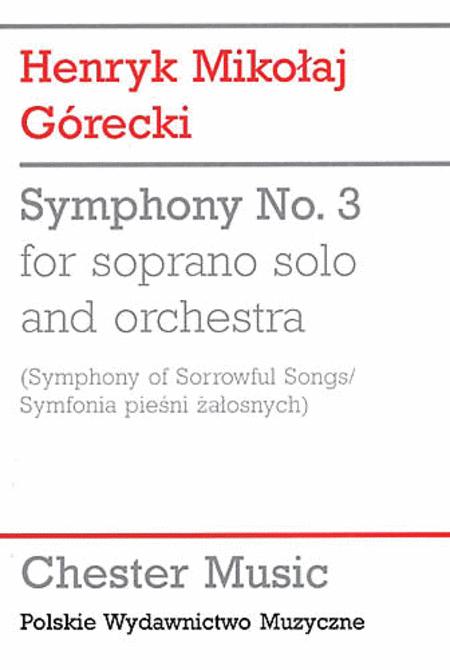 Symphony No. 3 (Symphony of Sorrowful Songs)