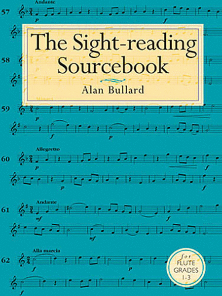 Alan Bullard: The Sight-Reading Sourcebook For Flute Grades 1-3