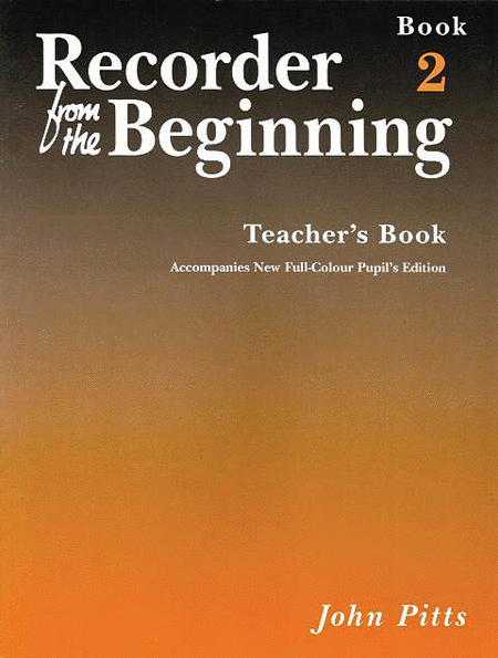 Recorder from the Beginning - Teacher's Book 2