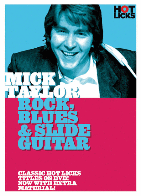 Mick Taylor - Rock, Blues & Slide Guitar