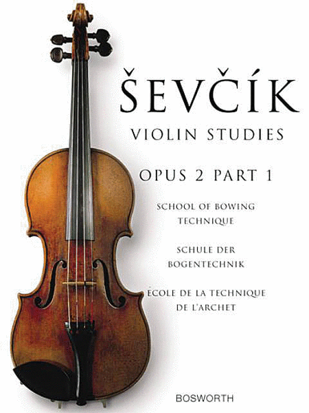 The Original Sevcik Violin Studies: School of Bowing Technique Part 1