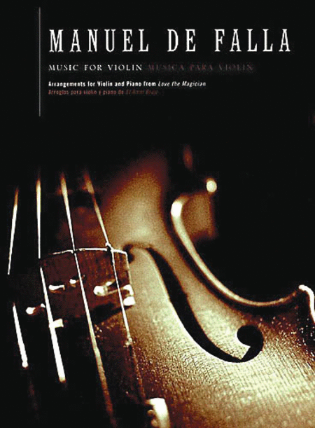 Music for Violin and Piano from El Amor Brujo