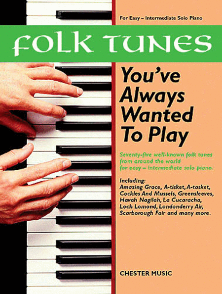 Folk Tunes You've Always Wanted to Play