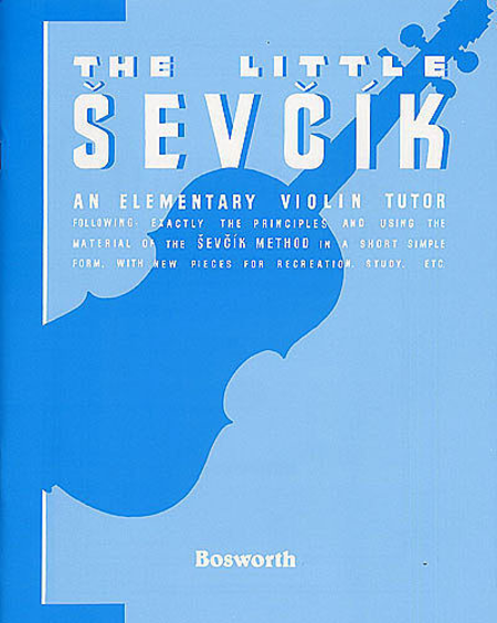 Sevcik Violin Studies: The Little Sevcik
