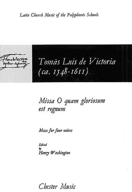 Missa O Quam Gloriosum Est Regnum