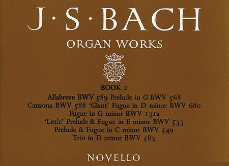 J.S. Bach: Organ Works Book 2