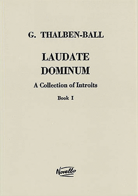 Laudate Dominum - A Collection of Introits, Book 1