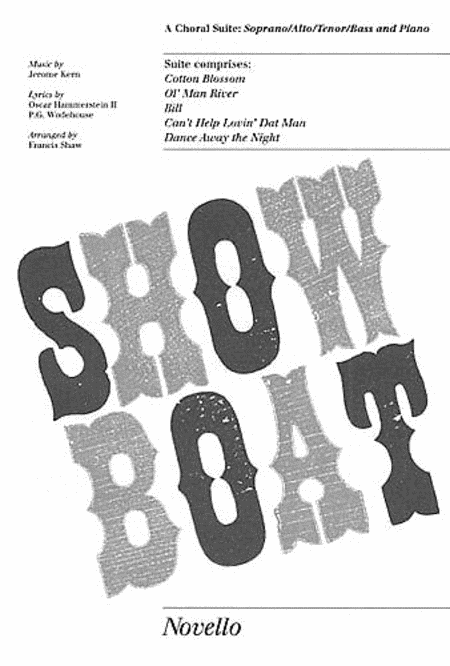 Jerome Kern/Oscar Hammerstein: Showboat - Choral Suite