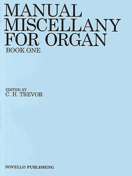 Manual Miscellany for Organ - Book One