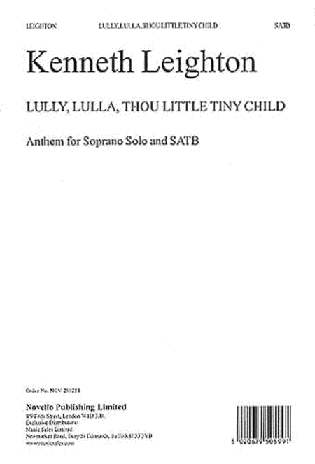 Lully, Lulla, Thou Little Tiny Child Op.25b